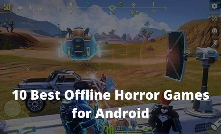 10 Best Offline Horror Games for Android