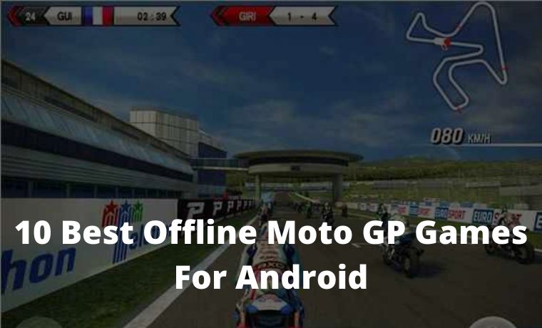 10 Best Offline Moto GP Games For Android