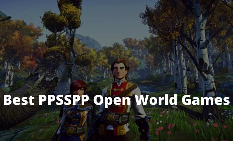 10 Best PPSSPP Open World Games