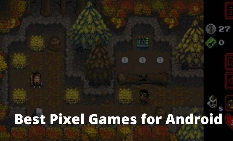 10 Best Pixel Games for Android