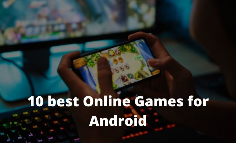 10 best Online Games for Android