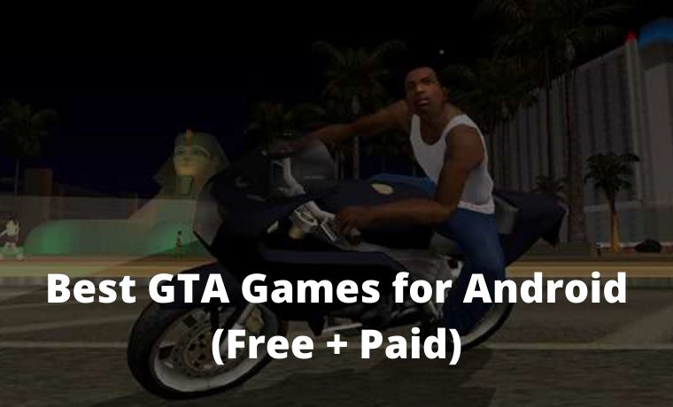7 Best GTA Games for Android (Free + Paid)