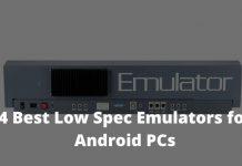 4 Best Low Spec Emulators for Android PCs