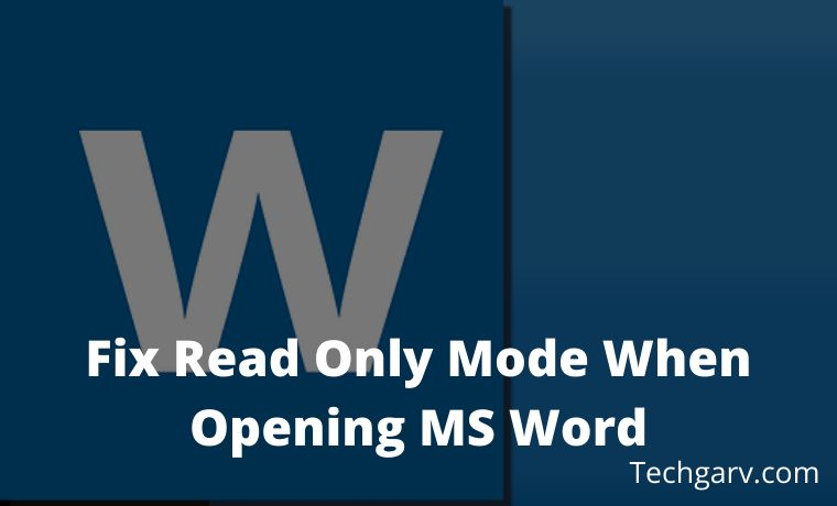 7 Ways to Fix Read Only Mode When Opening MS Word