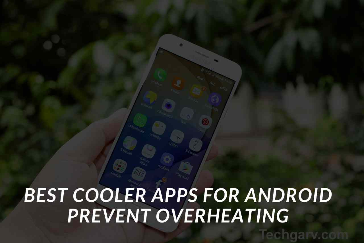 Best Cooler Apps for Android Prevent Overheating