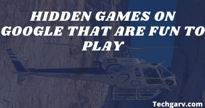 Hidden Games On Google That Are Fun To Play