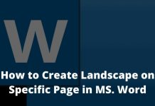 How to Create Landscape on Specific Page in MS. Word