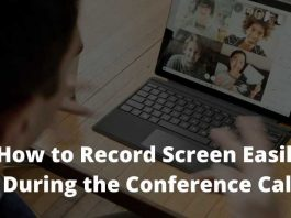 How to Record Screen Easily During the Conference Call