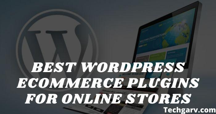 Best WordPress Ecommerce Plugins for Online Stores