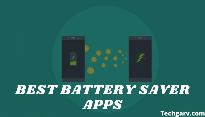 Best Battery Saver Apps