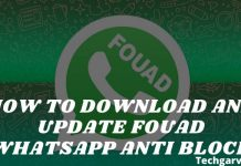 How to Download And Update Fouad Whatsapp Anti Block