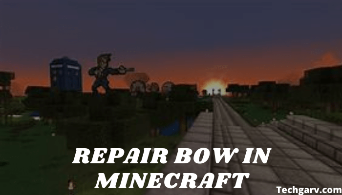 How to Repair Bow in Minecraft