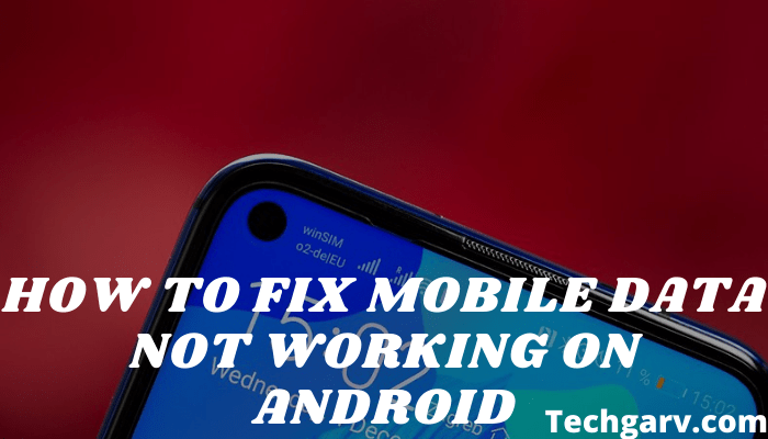 How To Fix Mobile Data Not Working On Android