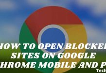 Open Blocked Sites on Google Chrome Mobile and PC