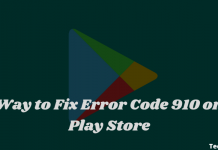 Way to Fix Error Code 910 on Play Store
